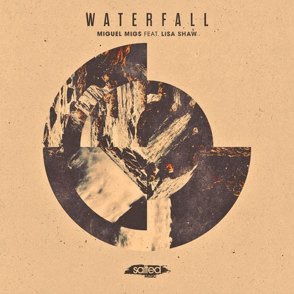 Miguel Migs feat Lisa Shaw- Waterfall (Original Vocal)