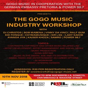 The GOGO Music Industry Workshop Soweto and Afterparty on 10th of November 2018