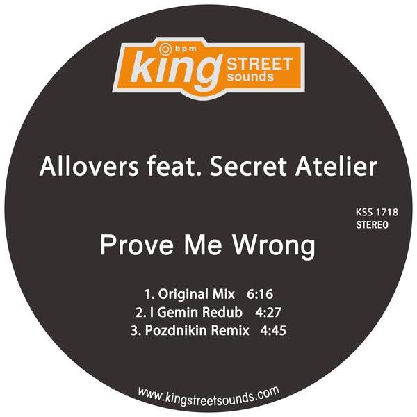 Allovers feat Secret Atelier- Prove Me Wrong (Original Mix)