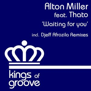 Alton Miller feat Thato- Waiting For You (Original Vocal Mix)