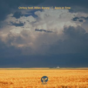 Chrissy featuring Miles Bonny – Back In Time (Crackazat Extended Remix)