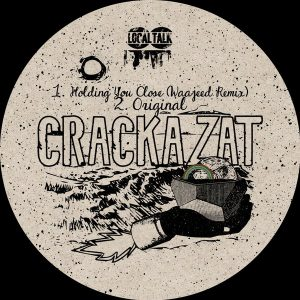 Crackazat – Holding You Close (Original Mix)