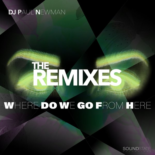 DJ Paul Newman- Where Do We Go From Here (Richard Earnshaw Vocal Mix)
