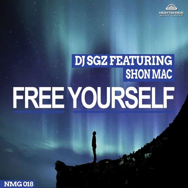 DJ SGZ feat Shon Mac – Free Yourself (Vocal Mix)
