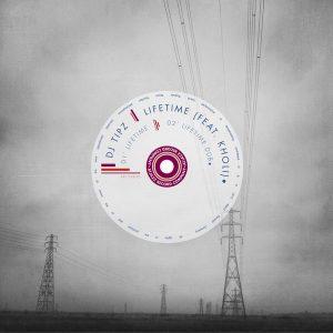 DJ Tipz- Lifetime