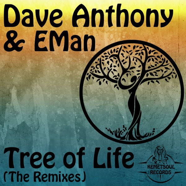 Dave Anthony feat EMan – Tree Of Life (Atjazz Remix)