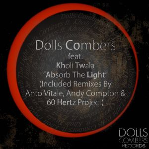 Dolls Combers feat Kholi Twala- Absorb The Light (60 Hertz Project Vocal Mix)