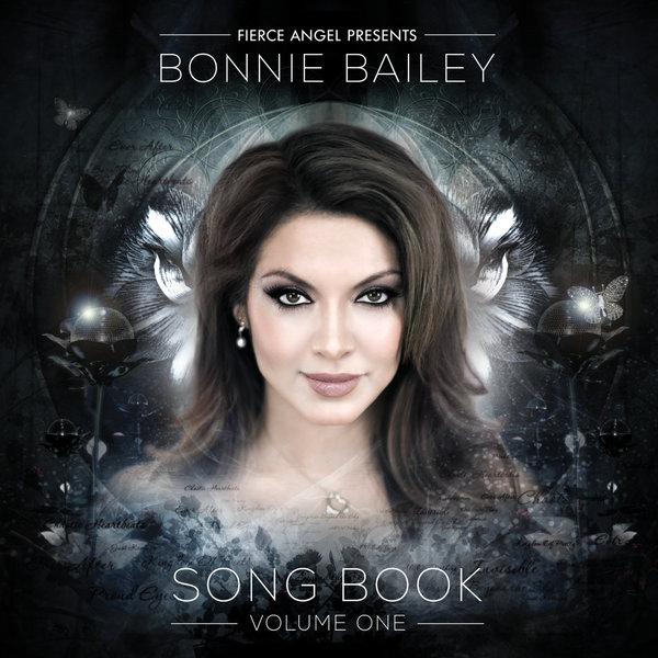 Fierce Angel Presents Bonnie Bailey Song Book Volume 1