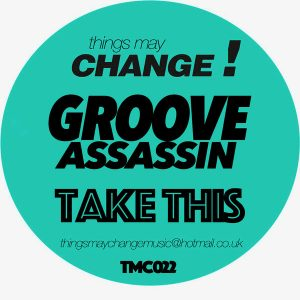 Groove Assassin – Take This