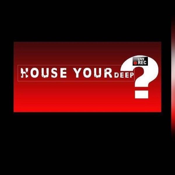 House Your Deep