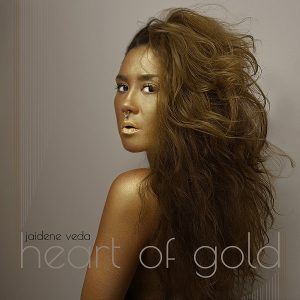 Jaidene Veda – Heart Of Gold