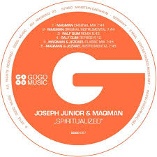 Joseph Junior & MAQman- Spiritualized (Ralf Gum Remix)