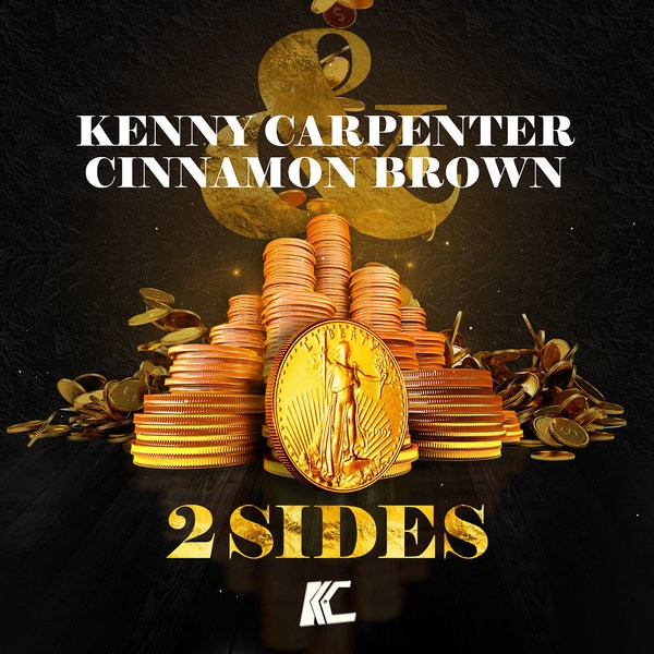 Kenny Carpenter & Cinnamon Brown – 2 Sides (KC Seven Brothers Mix)