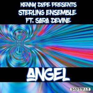 Kenny Dope Presents Sterling Ensemble feat Sara Devine – Angel (Frankie Feliciano Classic Vocal)