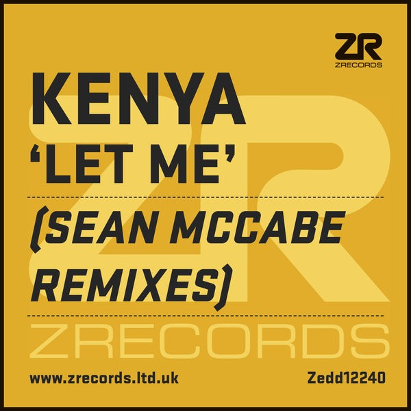 Kenya- Let Me (Sean McCabe Main Vocal Mix)