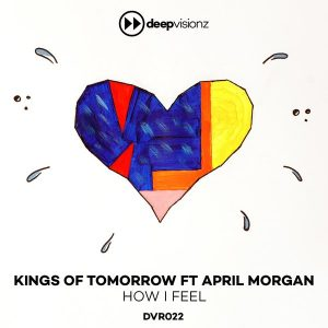 Kings of Tomorrow feat April – How I Feel (Sandy Rivera Classic Mix)