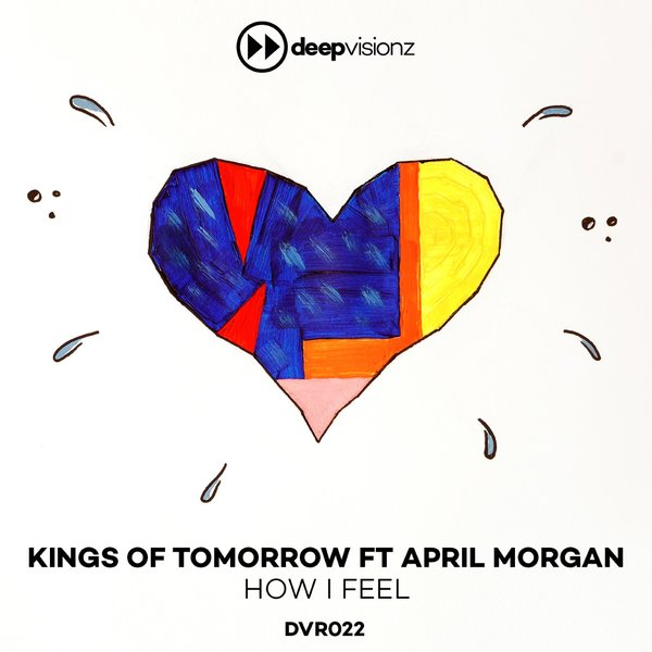 Kings of Tomorrow feat April – How I Feel (Sandy Rivera Classic Mix)