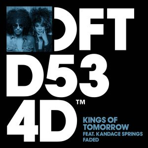 Kings of Tomorrow feat Kandace Springs – Faded (Sandy Rivera Classic Mix)