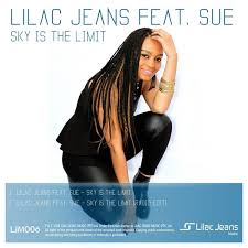 Lilac Jeans feat Sue- Sky Is The Limit (Original Mix)