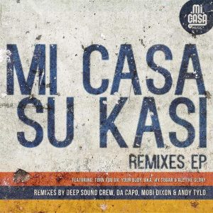 Mi Casa- Your Body (Da Capo Seshego Touch Remix)