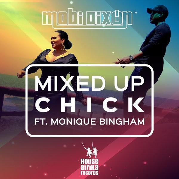 Mobi Dixon feat Monique Bingham- Mixed Up Chick
