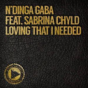 NDinga Gaba feat Sabrina Chyld- Loving That I Needed