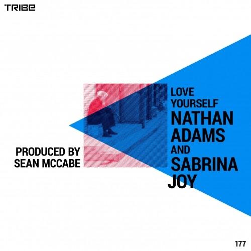 Nathan Adams & Sabrina Joy – Love Yourself (Sean McCabe Main Vocal Mix)