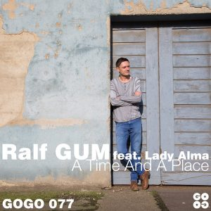 Ralf GUM feat Lady Alma- A Time And A Place (Ralf GUM Main Mix)