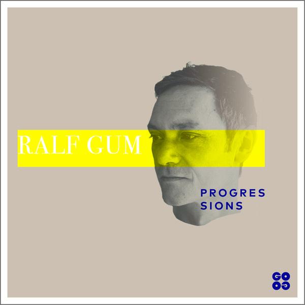 Ralf Gum – Progressions