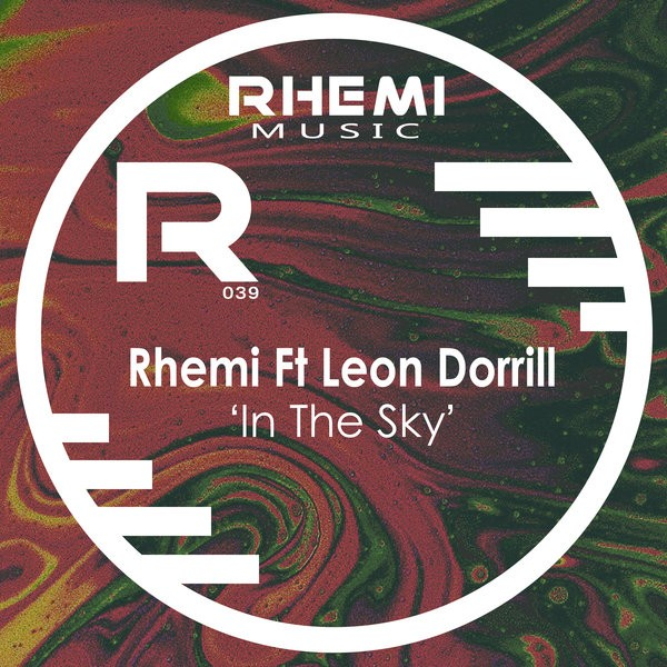 Rhemi feat Leon Dorrill – In The Sky (Main Mix)