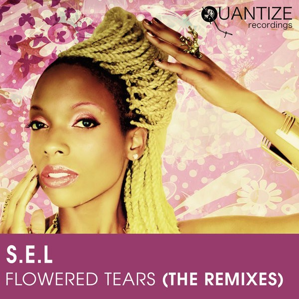 S.E.L – Flowered Tears (Peppe Citarella Latin Soul Mix)