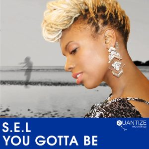 S.E.L – You Gotta Be (The DJ Spen Gotta Be Housed Mix)