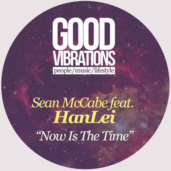 Sean McCabe feat HanLei – Now Is The Time (Sean McCabe Main Vamp Dub)