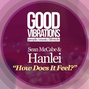 Sean McCabe feat Hanlei- How Does It Feel? (Sean Labour Of Love Vocal)