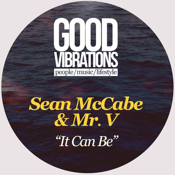 Sean McCabe feat Mr. V – It Can Be (East Mix)