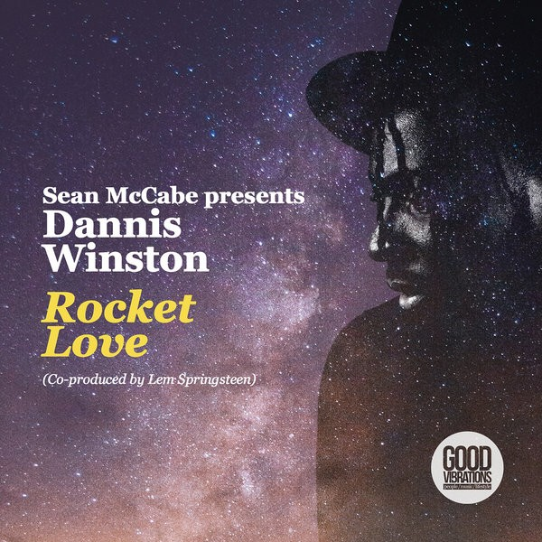 Sean McCabe presents Dannis Winston – Rocket Love