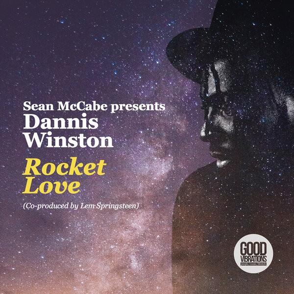Sean McCabe presents Dannis Winston – Rocket Love