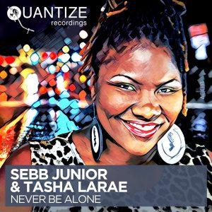 Sebb Junior & Tasha LaRae- Never Be Alone (Sebb Junior & DJ Spen Dirty Disco Mix)
