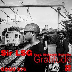 Sir LSG feat Melanie Scholtz- Gratitude (MAQman & Jezrael Vocal Mix)
