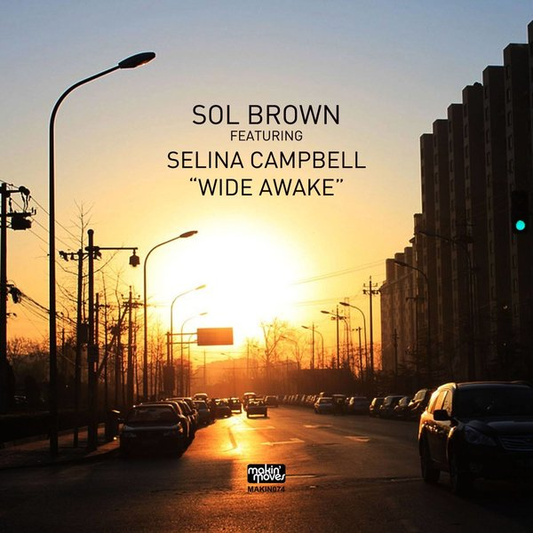 Sol Brown feat Selina Campbell- Wide Awake (Original Mix)