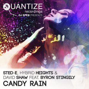 Sted-E, Hybrid Heights, David Shaw feat Byron Stingily – Candy Rain (DJ Spen & David Anthony DA Vibes Remix)