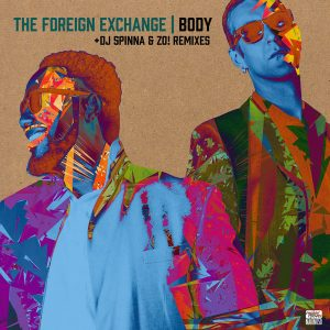 The Foreign Exchange- Body (DJ Spinna Galaxy Mix)