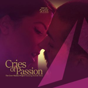 The Gruv Manics Project feat Richelle Hicks – Cries of Passion (Original Mix)