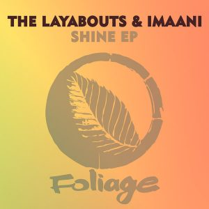 The Layabouts feat Imaani – Stay (The Layabouts Vocal Mix)