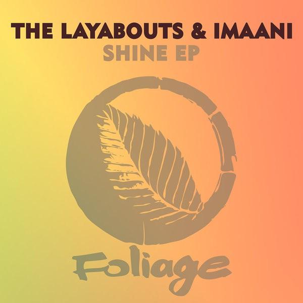 The Layabouts feat Imaani – Stay (The Layabouts Vocal Mix)