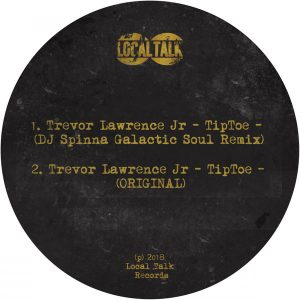 Trevor Lawrence Jr-Tiptoe (DJ Spinna Galactic Soul Remix)
