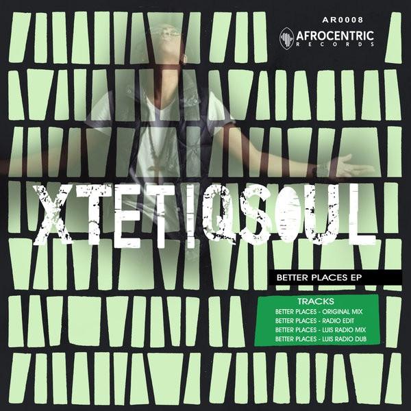 XtetiQsoul Feat. Ay J- Better Places (Luis Radio remix)