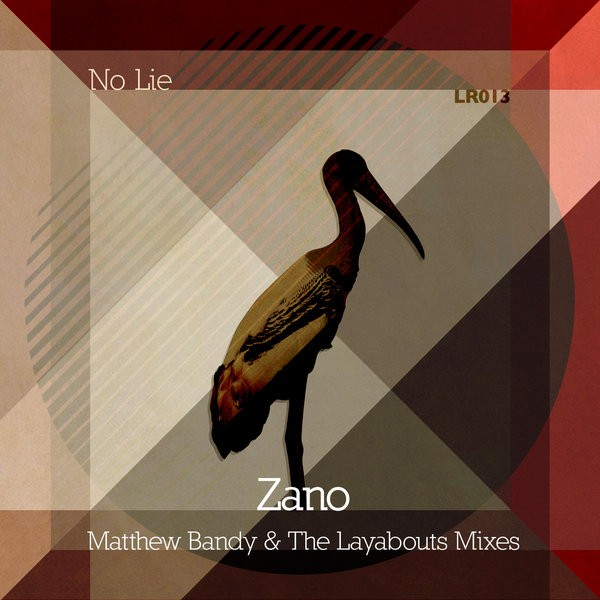 Zano – No Lie (The Layabouts Mix)