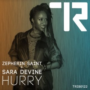 Zepherin Saint feat Sara Devine – Hurry (Tribe Vocal Radio Mix)