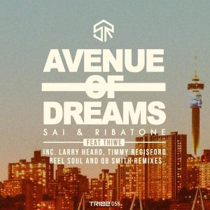 Sai & Ribatone feat Thiwe- Avenue Of Dreams (QB Smiths Hot Mix)